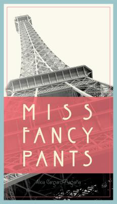 Miss Fancy Pants by Alicia Gargaro-Magana
